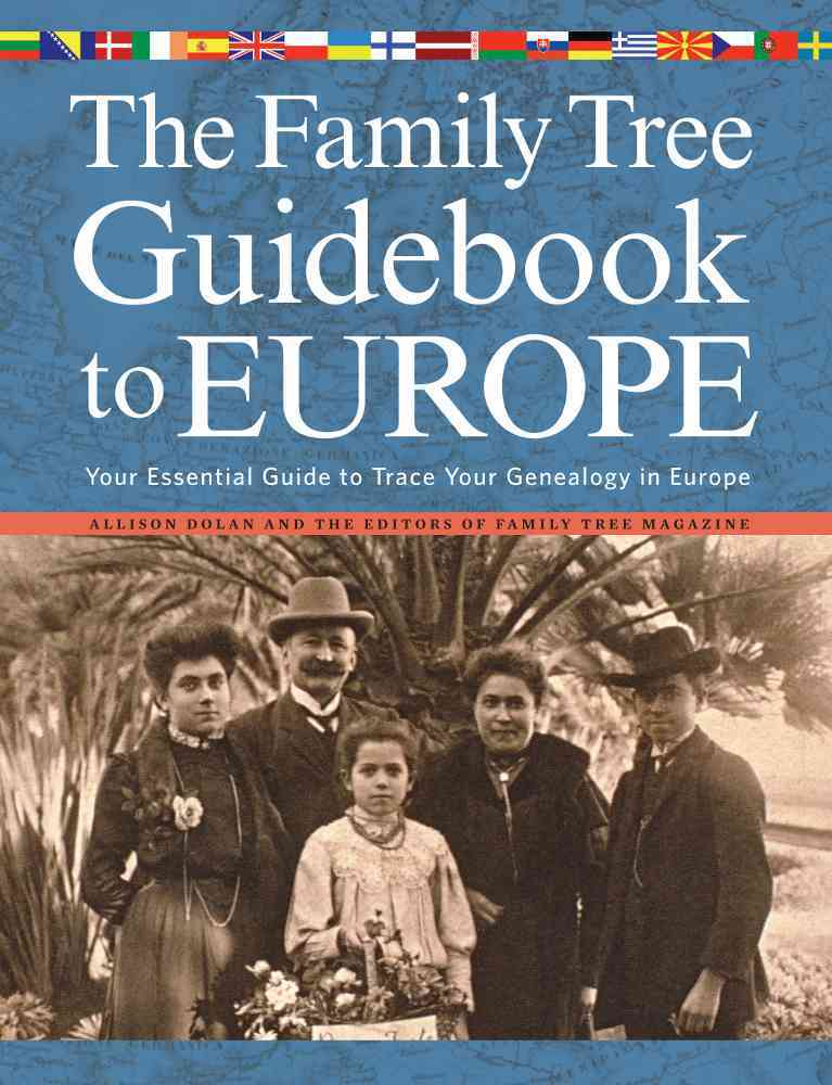 The Family Tree Guidebook to Europe By Dolan, Allison