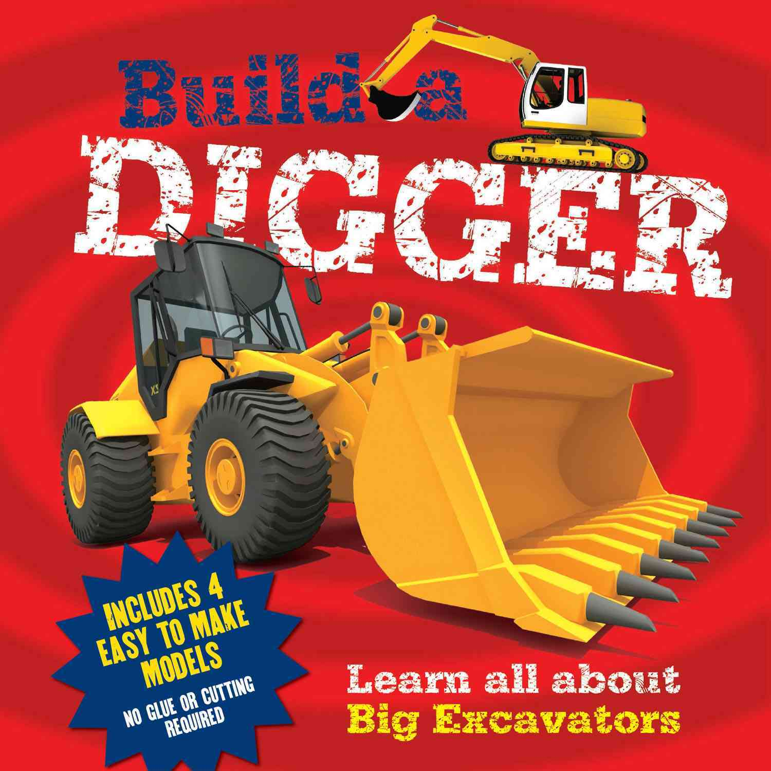 Build a Digger By Arcturus Publishing