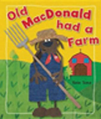 Old MacDonald Had a Farm By Toms, Kate
