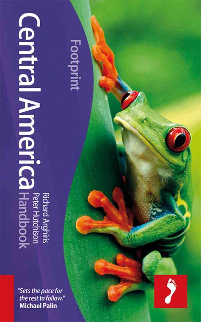 Footprint Central America Handbook By Arghiris, Richard